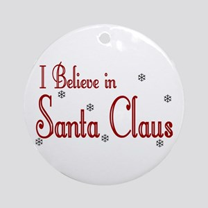 I Believe In Santa Claus Keepsake (Round)