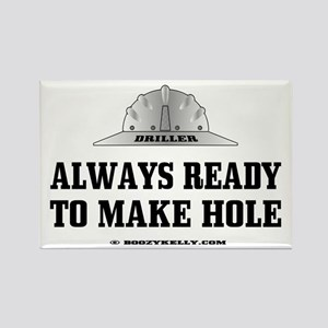 Always Ready To Make Hole Rectangle Magnet
