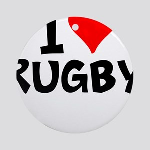 I Love Rugby Round Ornament