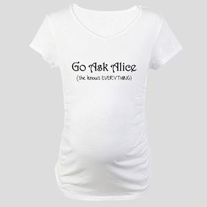 Go Ask Alice Twilight Maternity T-Shirt