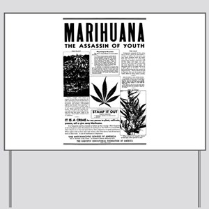 MARIHUANA: The Assassin of Youth Yard Sign