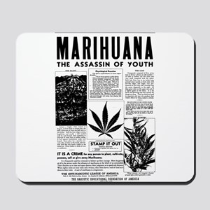 MARIHUANA: The Assassin of Youth Mousepad