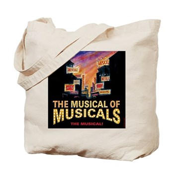 THE MUSICAL OF MUSICALS (THE MUSICAL!) Tote Bag
