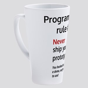 Programmer's rule #1 17 oz Latte Mug