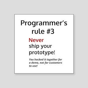 Programmer's rule #1 Sticker