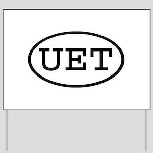 UET Oval Yard Sign