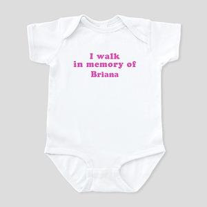 Walk in memory of Briana Infant Bodysuit