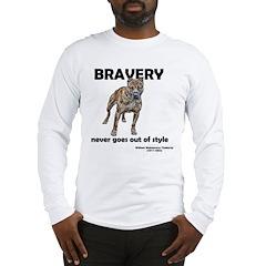 Bravery Qoute Long Sleeve T-Shirt