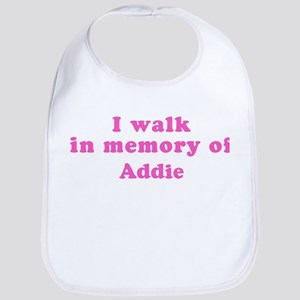 Walk in memory of Addie Bib