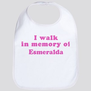 Walk in memory of Esmeralda Bib
