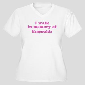 Walk in memory of Esmeralda Women's Plus Size V-Ne