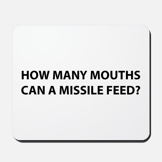 How Much for a Missile? Mousepad