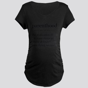 Definition of Parenthood Maternity T-Shirt