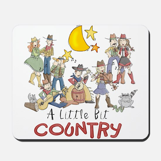 Little Bit Country Mousepad