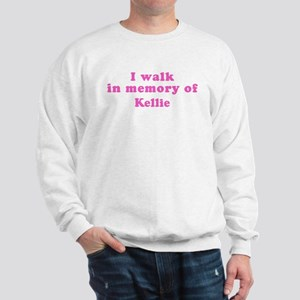 Walk in memory of Kellie Sweatshirt