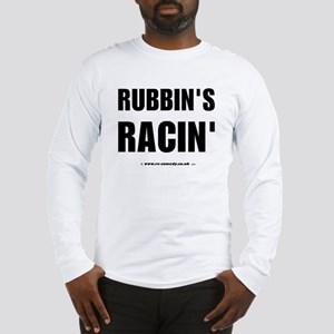 Rubbin's Racin' Long Sleeve T-Shirt