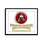 PHILIPPINE MARTIAL ARTS INST FRAMED PANEL PRI