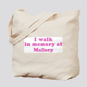 Walk in memory of Mallory Tote Bag