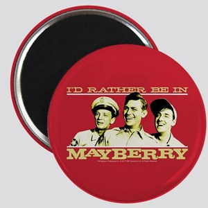 Rather Be in Mayberry Magnet