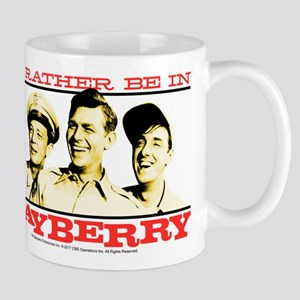 Rather Be in Mayberry Mug