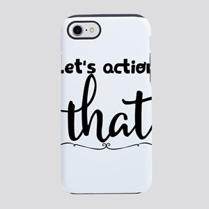 Let's action that iPhone 8/7 Tough Case