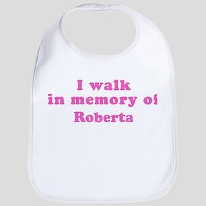 Walk in memory of Roberta Bib