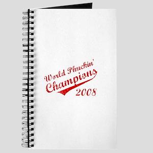 World Phuckin Champions 2008 Journal