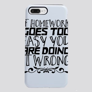 If homework goes too ea iPhone 8/7 Plus Tough Case
