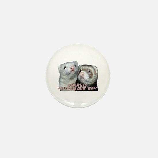 Gotta Love'em Mini Button