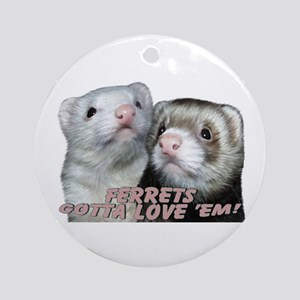 Gotta Love'em Keepsake (Round)