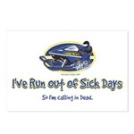 I've Run out of sick days - I Postcards (Package o