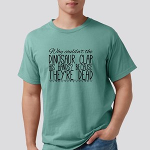 Why couldn't the dinosaur clap his hands? T-Shirt