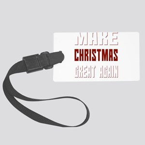 Make Christmas Great Again Funny Large Luggage Tag