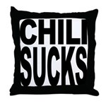 Chili Sucks Throw Pillow