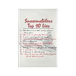 Snowmobiliers Top Ten Lies - Rectangle Magnet (100