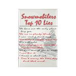 Snowmobiliers Top Ten Lies - Rectangle Magnet (10