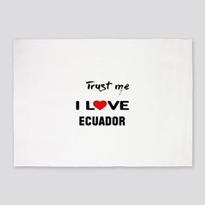 Trust me I Love Ecuador 5'x7'Area Rug