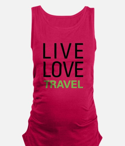 Live Love Travel Tank Top