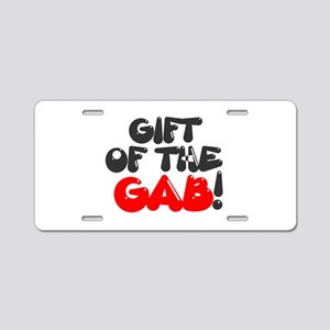 GIFT OF THE GAB! Aluminum License Plate