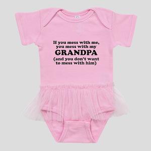 You Mess With My Grandpa Baby Tutu Bodysuit