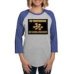 VEGETARIANS.jpg Long Sleeve T-Shirt