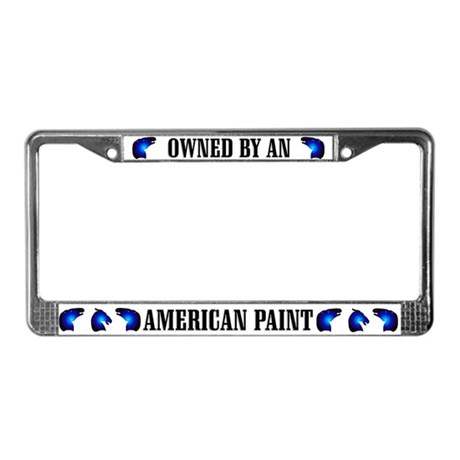 Owned by a Paint License Plate Frame