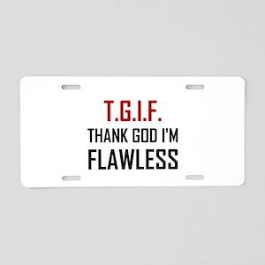 Thank God I Am Flawless Funny Aluminum License Pla