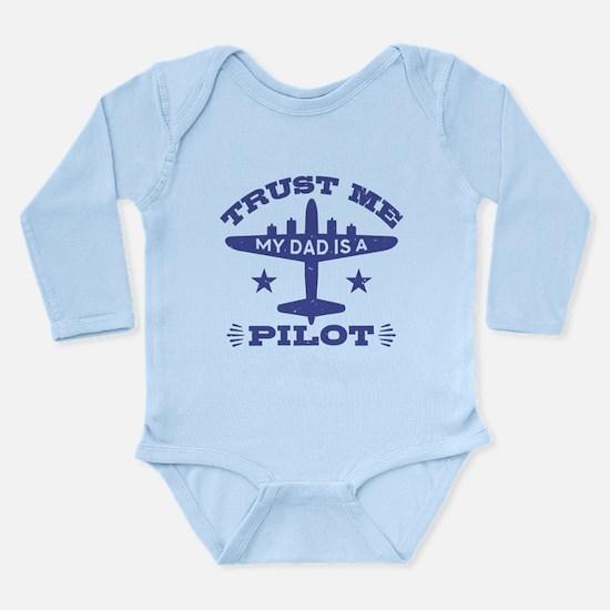 Trust Me My Dad Is A P Long Sleeve Infant Bodysuit
