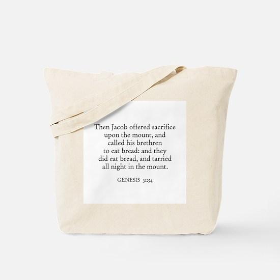GENESIS  31:54 Tote Bag