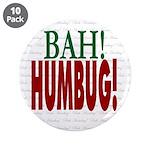 """Bah Humbug!"" 3.5"" Button (10 pack)"
