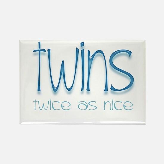 Twins - Twice as Nice Rectangle Magnet
