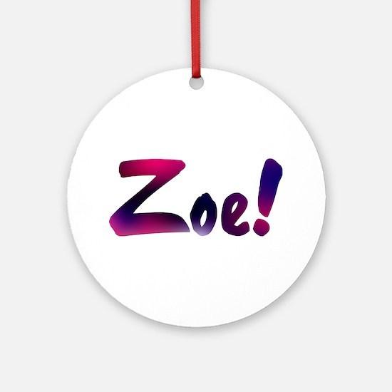 Zoe! Design #590 Ornament (Round)
