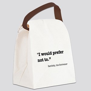 Bartleby quote Canvas Lunch Bag