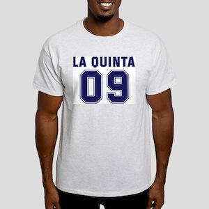LA QUINTA 09 Light T-Shirt